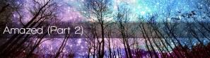 mainArtHdr-16-AmazedPart2